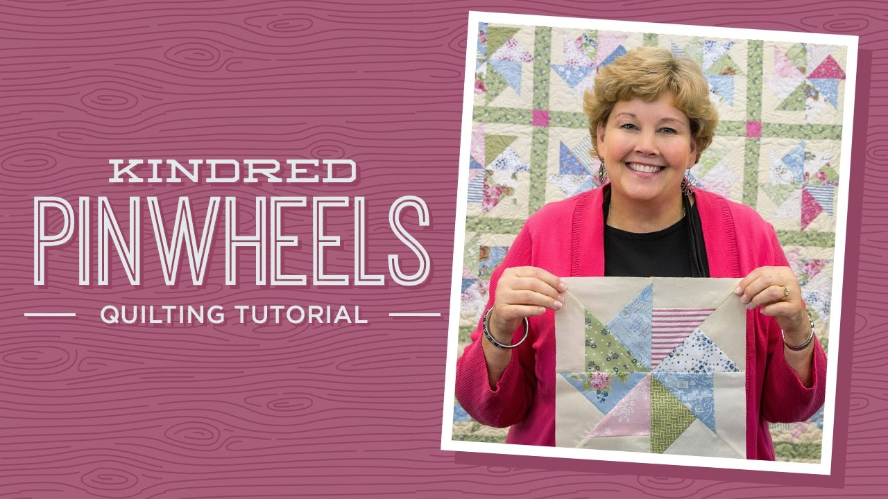 Make A Kindred Pinwheels Quilt With Jenny Youtube