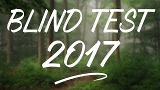 LE BLIND TEST 2017! (50 TITRES)
