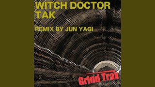 WITCH DOCTOR (Jun Yagi Mix)