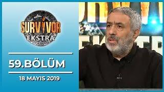 Survivor Ekstra 59. Bölüm - 18 Mayıs 2019