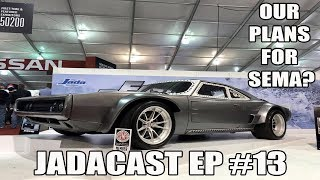 The Road to SEMA / Why Modded Trucks Are Taking Over-Jadacast Ep #13