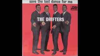 "The Drifters  ""Save the Last Dance for Me"""