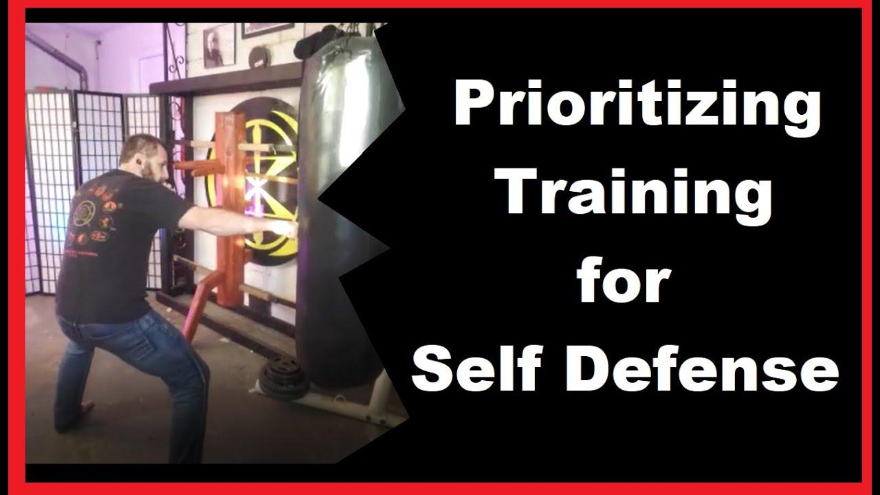 Prioritizing Training for Self Defense.