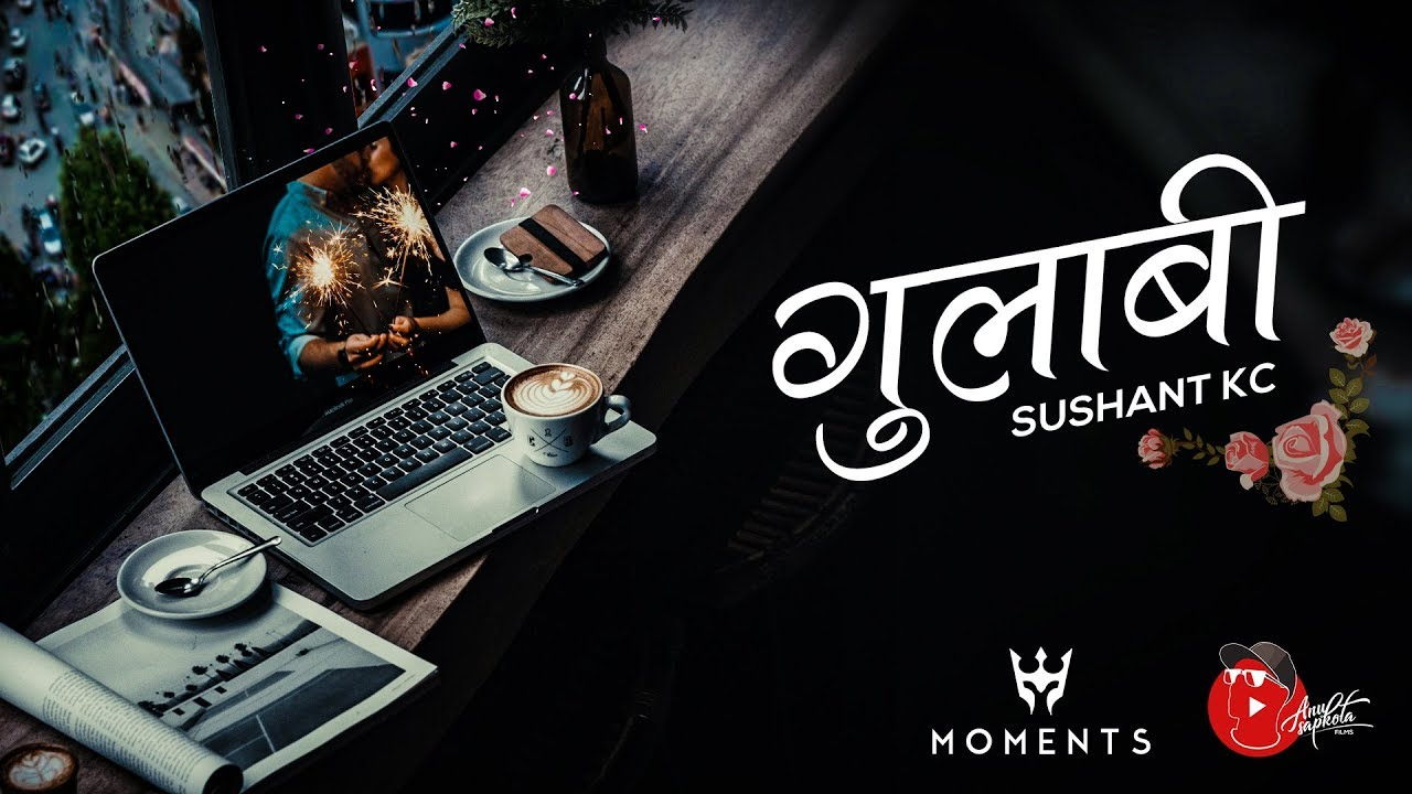 Download Sushant KC - Gulabi (Official Lyric Video)