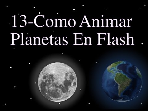 Curso De Animación Digital En Flash CS6 - 13 - Efecto De Planetas