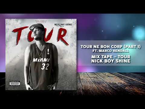 """NiCk BoY ShInE """" Tour ne boh corp Part 1    Ft  Marco Rendall"""