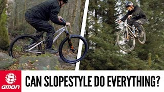 Can A Slopestyle Bike Do Everything? Blake Finds Out...