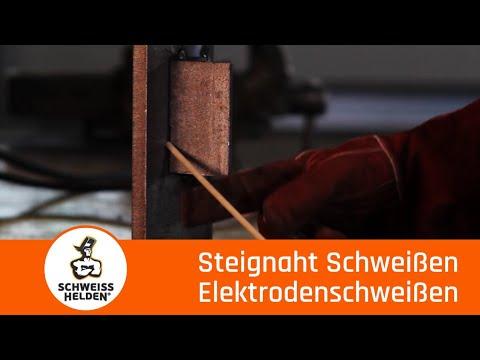 3. Heldenlektion - Das Schweißen einer Steignaht (Elektrodenschweißen)