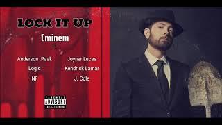Lock It Up Remix - Eminem Ft. NF, Logic, Joyner Lucas, Kendrick Lamar, J. Cole, Anderson .Paak
