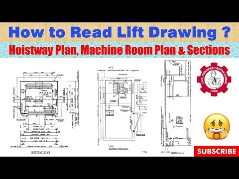 How To Read Lift Drawing ? |  Hoistway Plan, Machine Room Plan, And Sections | Elevator Drawing