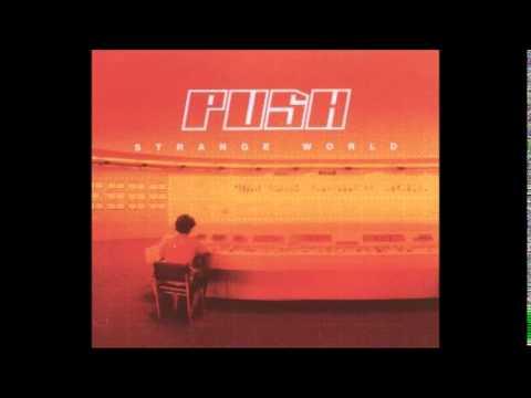 Push - Strange World (Radio Edit)