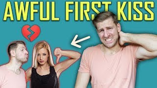 How NOT to Kiss a Girl | My Awful First Kiss Story