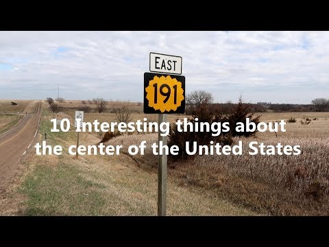 10 Interesting Things About The Geographical Center Of The United States