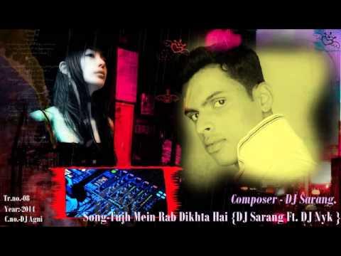 Tujh Mein Rab Dikhta Hai Theme The Sound Of 2014 DJ Sarang Ft  DJ Nyk
