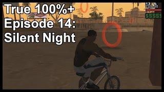 True 100%+ Episode 14: Silent Night