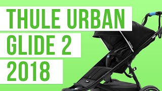 Thule Urban Glide 2 Stroller 2018 | Reviews, Ratings, Prices