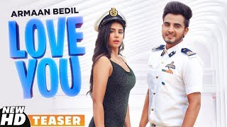 Teaser | Love You | Armaan Bedil | Bachan Bedil | Official Video Releasing On 21-Aug-2019