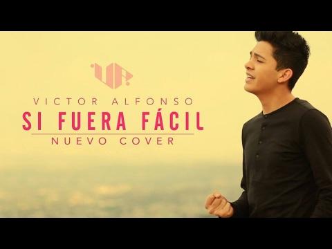 SI FUERA FÁCIL | VICTOR ALFONSO | VΛ | COVER |