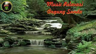 Download Mp3 Music Relaxasi   Degung Sunda   Air Sungai   Kicau Burung