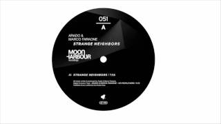 Marco Faraone, Arado - Strange Neighbors (Original Mix) [Moon Harbour Recordings]