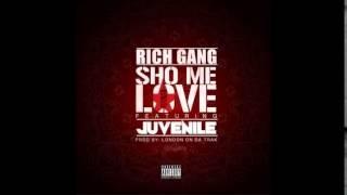 Rich Gang Sho Me Love Feat. Juvenile Drake Audio.mp3