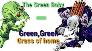 The Green Baby - Green, Green Grass of Home (JJBA Musical leitmotif)