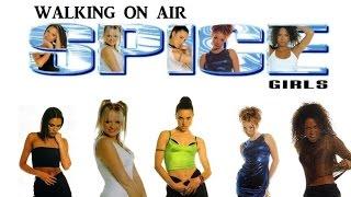 Spice Girls Walking On Air Lyrics Pictures.mp3