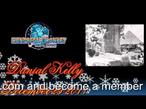 Dan Kelly on The Hundredth Monkey Radio Dec 25 2011 Hour One