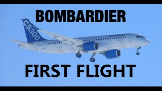 *FIRST FLIGHT* Bombardier CS300 Taxi, Takeoff, Flyby, and Landing at YMX (With Chase Plane)