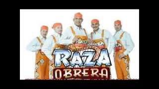 La Raza Obrera Cumbia Mix (Sonido  Superior 2014 )
