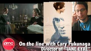 "AMC Talks With ""Jane Eyre"" Director Cary Fukunaga"