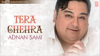 Teri Baahon Mein Full (Audio) Song - Adnan Sami - Tera Chehra Album Songs