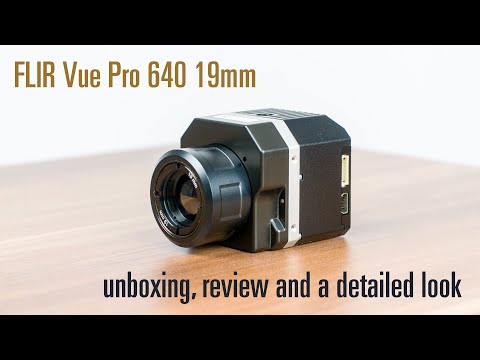 FLIR Vue Pro - Unboxing Review - Thermal Imaging Camera for sUAS - 640 19mm