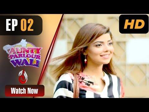Aunty Parlour Wali - Episode 2 | Aaj Entertainment Dramas