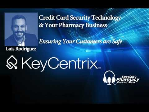 Credit Card Security Technology & Your Pharmacy - PPN Episode 509
