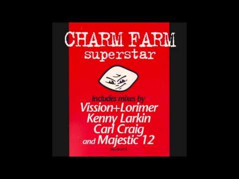 Charm Farm - Superstar (Vission & Lorimer Utopia Remix) (1996)