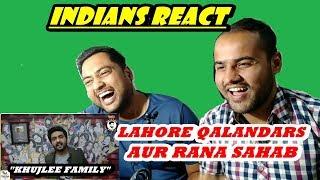 Indians React to AWESAMO SPEAKS | LAHORE QALANDARS AUR RANA SAHAB |