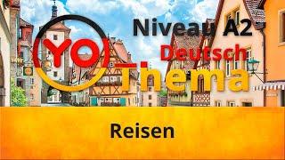 "Thema ""Reisen"" (A2) / Тема ""Путешествие"" (уровень А2)"