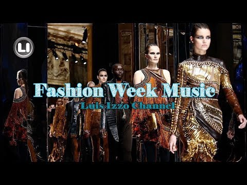 FASHION WEEK MUSIC JAN-2018 by Luis Izzo