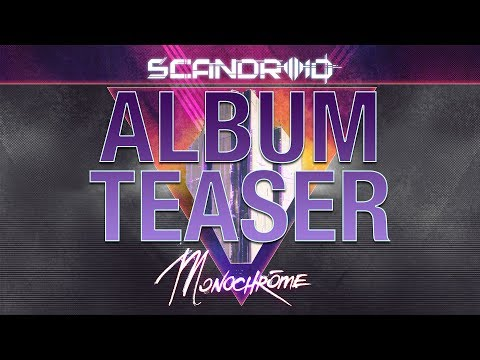 Scandroid  Mochrome Album Teaser