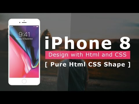 IPhone 8 Design With Html And Css - Pure Html Css Shape - Apple Iphone Device Mockup In Html5 & Css3