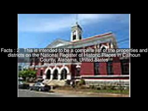 National Register of Historic Places listings in Calhoun County, Alabama Top  #5 Facts