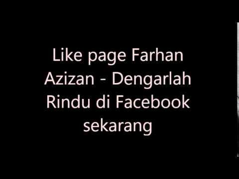 Farhan Azizan - Dengarlah Rindu