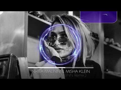 Nikita Malinin & Misha Klein  Tell Me Why MBNN Remix