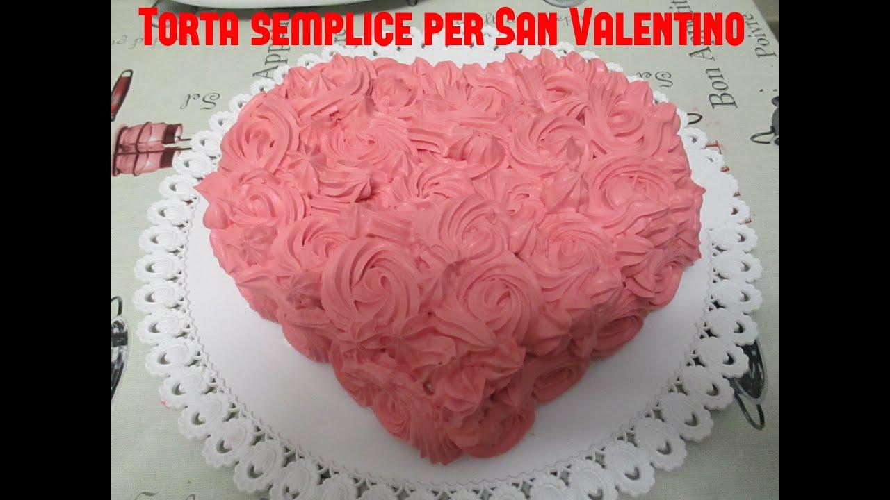Torta semplice per san valentino youtube - Decori per san valentino ...