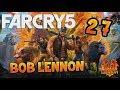 OUBLIEZ PAS LA CEINTURE !!! Far Cry 5 - Ep.27 - avec Bob Lennon
