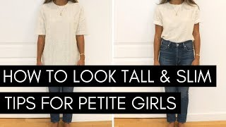 How to Look Tall & Slim | Tips For Petite Girls