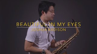 Beautiful In My Eyes - Joshua Kadison (Saxserenade) | Saxophone Cover