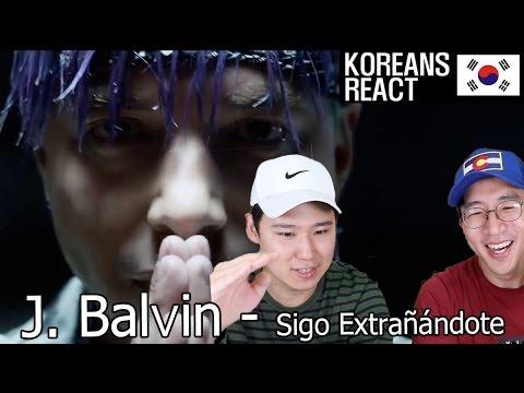 J. Balvin - Sigo Extrañándote / Korean Reaction!