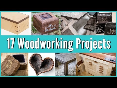 17 Woodworking Projects and 39 Tips and Tricks